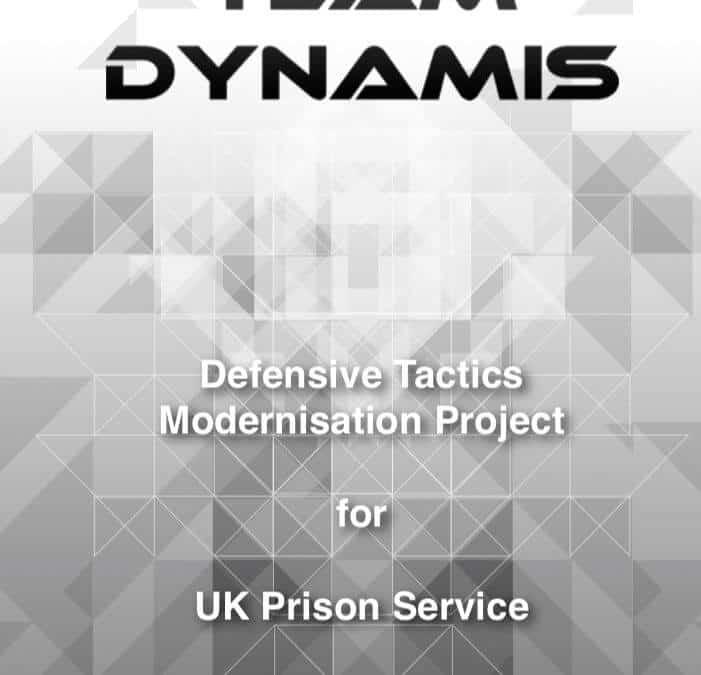 Team Dynamis - Defense Tactics Modernisation Project for UK Prison Service